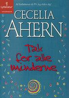Tak for alle minderne - Cecelia Ahern