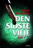 Den sidste vilje: tredje krimi om Anna Storm - Vibeke Manniche