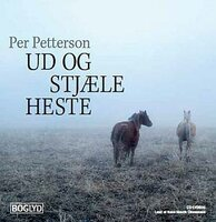 Ud og stjæle heste - Per Petterson
