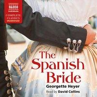 The Spanish Bride - Georgette Heyer