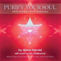 396Hz Solfeggio Meditation - Glenn Harrold, Ali Calderwood