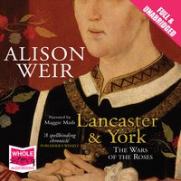 Lancaster and York - Alison Weir
