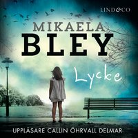 Lycke - Mikaela Bley