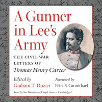 A Gunner in Lee's Army - Graham Dozier