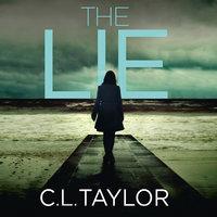 The Lie - C.L. Taylor