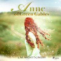 Anne of Green Gables - Lucy Maud Montgomery, L.M. Montgomery