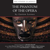 The Phantom of the Opera - Big Finish Production