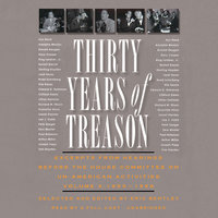 Thirty Years of Treason, Vol. 3 - Eric Bentley