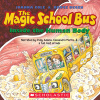 The Magic School Bus Inside the Human Body - Joanna Cole