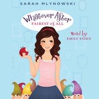 Fairest of All - Sarah Mlynowski