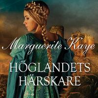 Höglandets härskare - Marguerite Kaye