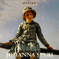 Maezli - Johanna Spyri