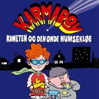 Karmaboy - kometen og den onde numsekløe - Jacob Riising