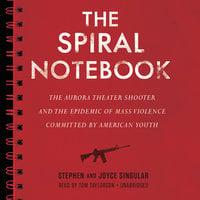 The Spiral Notebook - Stephen Singular,Joyce Singular