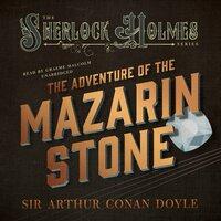 The Adventure of the Mazarin Stone - Arthur Conan Doyle