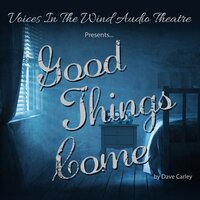 Good Things Come - Dave Carley