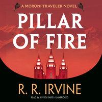 Pillar of Fire - Robert R. Irvine