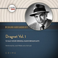 Dragnet, Vol. 1 - Hollywood 360