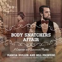 The Body Snatchers Affair - Marcia Muller, Bill Pronzini
