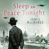 Sleep in Peace Tonight - James MacManus