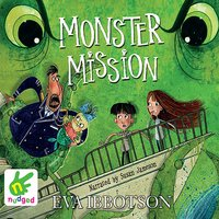 Monster Mission - Eva Ibbotson
