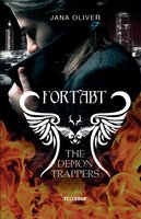 The Demon Trappers #1: Fortabt - Jana Oliver