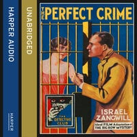 The Perfect Crime - Israel Zangwill