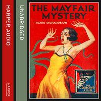 The Mayfair Mystery - Frank Richardson