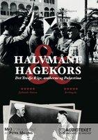 Halvmåne & hagekors - Det Tredje Rige, araberne og Palæstina - Martin Cüppers, Klaus-Michael Mallmann