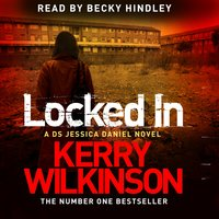 Locked In - Kerry Wilkinson