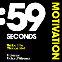 59 Seconds: Motivation - Richard Wiseman