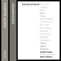 The Evolution of Everything - Matt Ridley