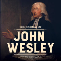 The Journal of John Wesley - John Wesley