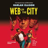 Web of the City - Harlan Ellison