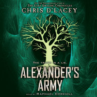Alexander's Army - Chris d'Lacey