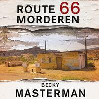 Route 66-morderen - Becky Masterman