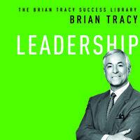 Leadership - Brian Tracy