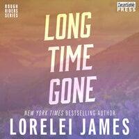 Long Time Gone - Lorelei James