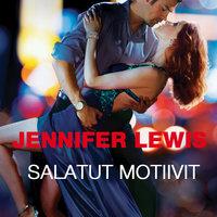 Salatut motiivit - Jennifer Lewis