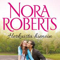 Herkuista hienoin - Nora Roberts