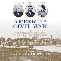 After the Civil War - James I. Robertson