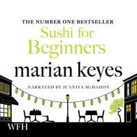 Sushi for Beginners - Marian Keyes