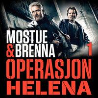 Operasjon Helena - Sigbjørn Mostue, Johnny Brenna