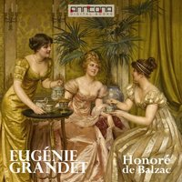 Eugenie Grandet - Honoré de Balzac