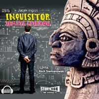 Inquisitor - Zemsta Azteków - Jacek Inglot
