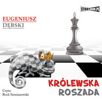 Królewska roszada - Eugeniusz Dębski