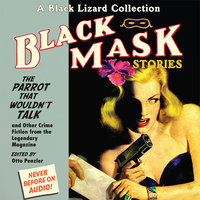 Black Mask 4: The Parrot That Wouldn't Talk - Otto Penzler