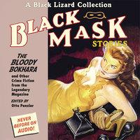 Black Mask 6: The Bloody Bokhara - Otto Penzler