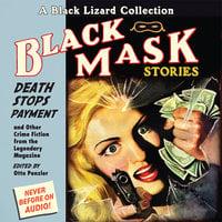 Black Mask 10: Death Stops Payment - Otto Penzler