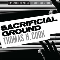 Sacrificial Ground - Thomas H. Cook